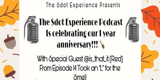 The SdotExperience Podcast 1yr Anniversary