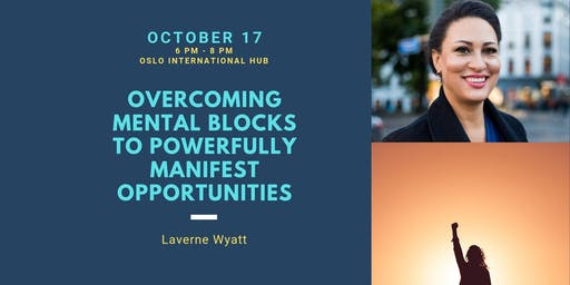 Youth Series: Overcoming Mental Blocks to Powerfully Manifest Opportunities