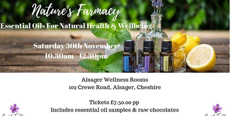 Essential Oils for Natural Health & Wellbeing - Nature's Farmacy tickets