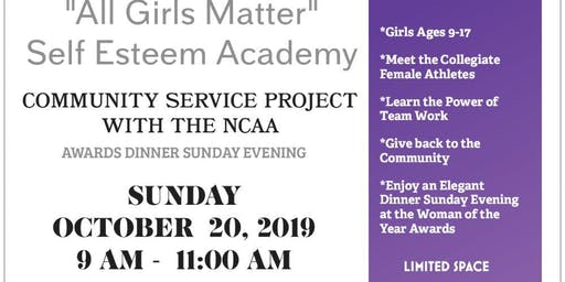 "All Girls Matter Self Esteem Academy ""The Power to Dream"" Self Esteem Program Ages 9-17"