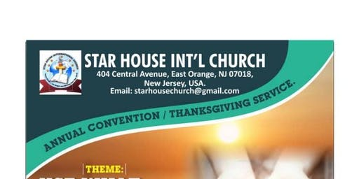 Star House Int'l Church Annual Convention / Thanksgiving Service