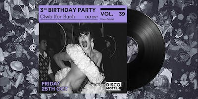 Disco Motel Vol. 39 - Third Birthday Party