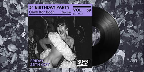 Disco Motel Vol. 39 - Third Birthday Party tickets
