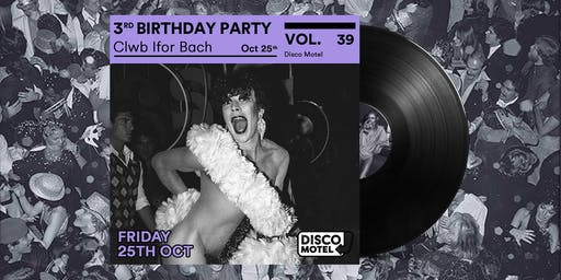 Disco Motel Vol. 39 - Third Birthday Party