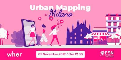 Wher Urban Mapping Milan x ESN Unicatt biglietti