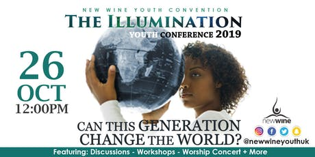 THE ILLUMINATION YOUTH CONFERENCE 2019 tickets