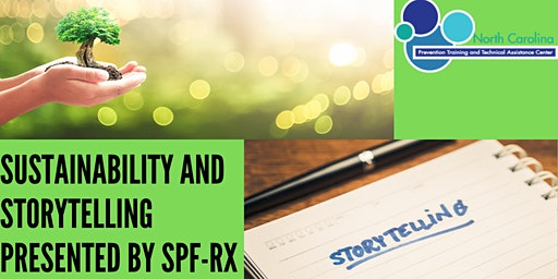 Sustainability and Storytelling Presented by SPF-Rx - Winston Salem, NC