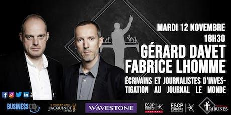 Tribunes reçoit Gérard Davet et Fabrice Lhomme billets