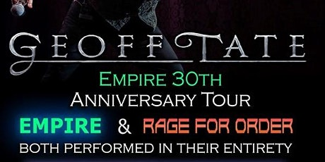 "Geoff Tate QUEENSRYCHE 30 aniversario ""Empire"" tickets"
