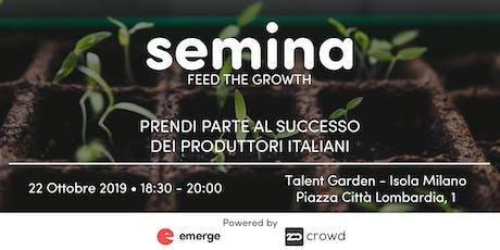 Partecipa al successo delle aziende alimentari con Semina biglietti