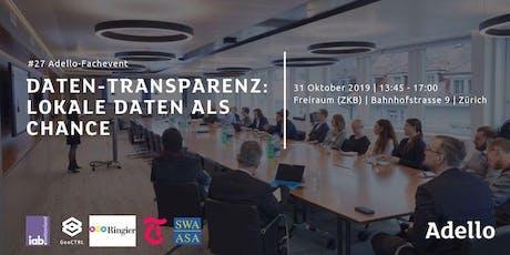 ADELLO FACHEVENT #27 Daten-Transparenz: Lokale Daten als Chance tickets