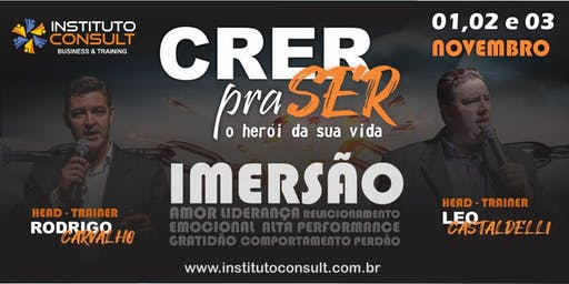 IMERSÃO CRER P/ SER - O Herói da Sua Vida!