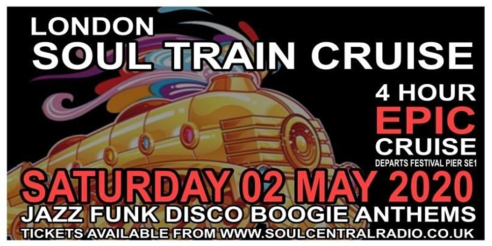 Soul Train Cruise 2020.London Soul Train Cruise Spring Special Soul Boat