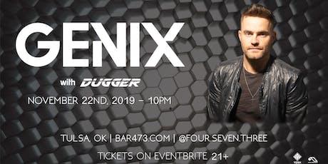 Genix at 473 tickets