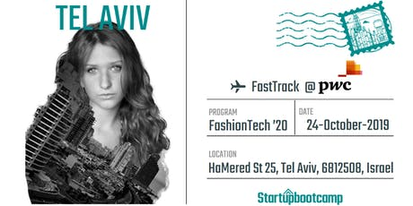 FashionTech FastTrack @PwC - Tel Aviv Tickets