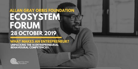 Entrepreneurship Ecosystem Forum: What makes an Entrepreneur? tickets