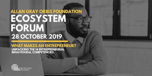 Entrepreneurship Ecosystem Forum: What makes an Entrepreneur?