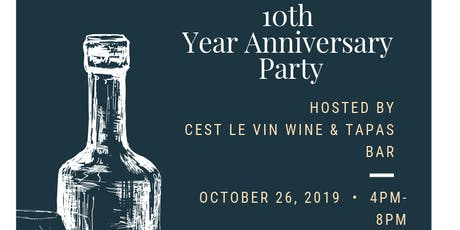 Cest Le Vin 10th Year Anniversary Party tickets
