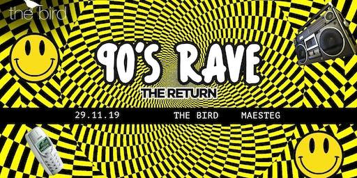 90s Rave - The Return | Maesteg