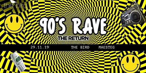 90s Rave - The Return | Maesteg