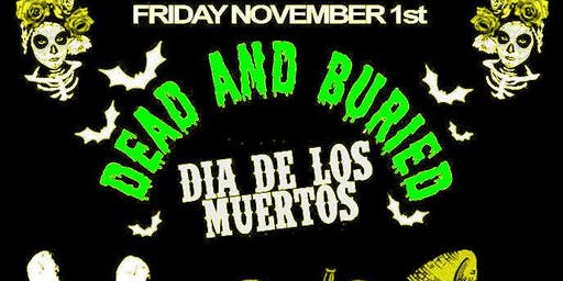 DEAD & BURIED  with Malefixio and The Creeping Terrors LIVE