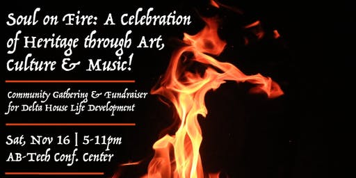 Soul on Fire: A Celebration of Heritage through Art, Culture & Music!