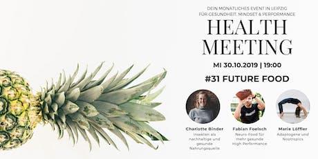 Health Meeting Leipzig #31- Future Food Tickets