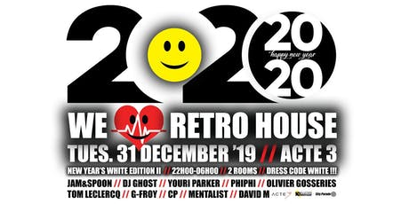 WELOVERETRO HOUSE :: NEW YEARS WHITE EDITION II :: DRESS CODE WHITE !!! billets