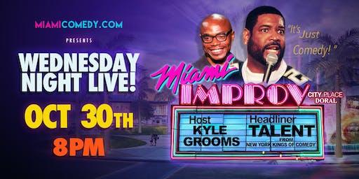 Wedensday Night Live @ The Miami Improv