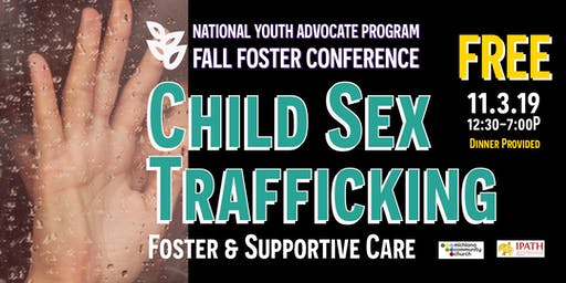 Child Sex Trafficking: Foster & Supportive Care