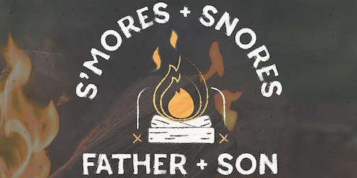S'mores and Snores Father + Son Campout