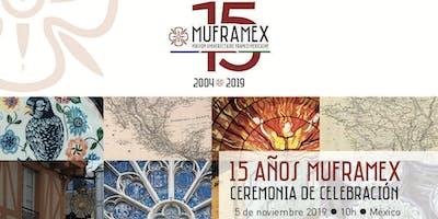15 Años MUFRAMEX / Inauguración Seminario Política Educativa Francia-México