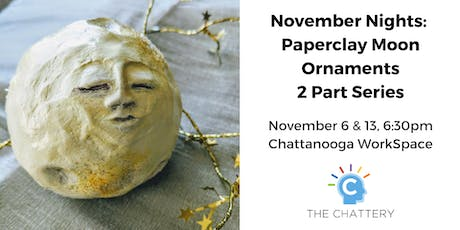 November Nights: Paperclay Moon Ornaments - 2 Part Series tickets