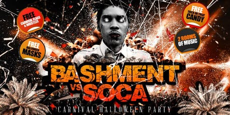 BASHMENT vs SOCA - CARNIVAL HALLOWEEN PARTY tickets