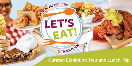 Let's Eat! Curated Exhibition Tour & Lunch Trip tickets