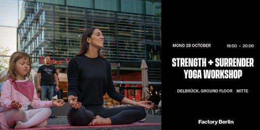 Strength + Surrender Yoga Workshop