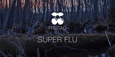 Super Flu Tickets