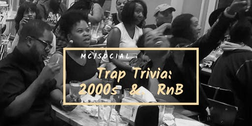 Trap Trivia: 2000s Hip Hop & RnB