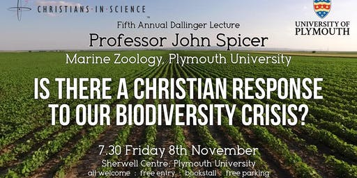 Is There a Christian Response to the Biodiversity Crisis? Prof John Spicer