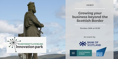 SIW19 Stirling: Growing your business beyond the Scottish Border.