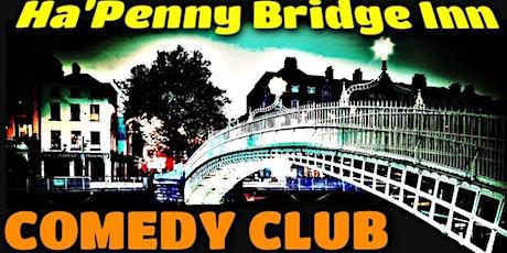 Comedy @ The Ha'Penny Bridge Inn Comedy Club tickets