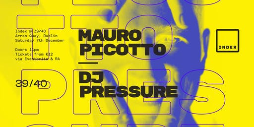 Index: Mauro Picotto & DJ Pressure