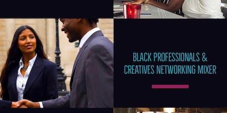Black Professionals & Creatives Mixer tickets