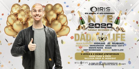 Dada Life - Iris NYE 2020 | Tuesday December 31 - This event WILL sell out! tickets