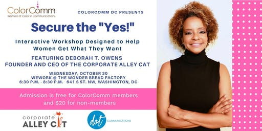 """ColorCommDC Presents: Secure the """"Yes!"""" Interactive Workshop"""