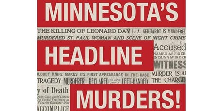 Minnesota's Headline Murders! - Book Reading with Patrick Shannon tickets