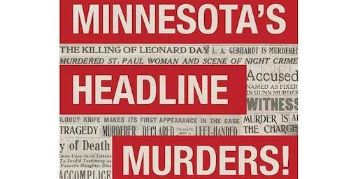 Minnesota's Headline Murders! - Book Reading with Patrick Shannon.