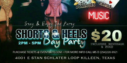 SHORTS & HEELS DAY PARTY