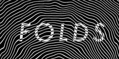 Folds Exhibition tickets