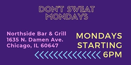 The Mocha Caffe Presents: Don't Sweat Mondays with your DJ WosoloW tickets
